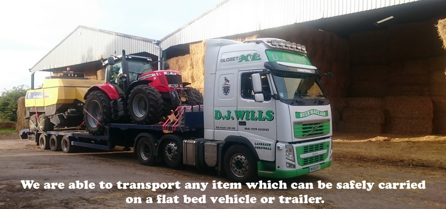 We are ablt to transport any item which can be safely carried on a flat bed vehicle or trailer