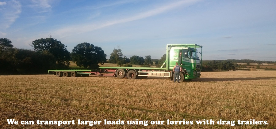 We can transport larger loads using our lorries with drag trailers